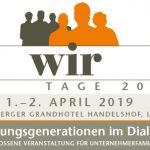 1./2. April 2019: WIR-Tage 2019 – Führungsgenerationen im Dialog – Interaktiver Vortrag mit Dr. Werner Born